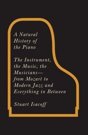 Book Review: A Natural History of the Piano