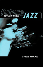 Howard_mandel-future_jazz_span3