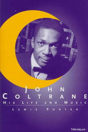 John_coltrane-his_life_and_music_span3