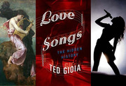 Love Songs: The Hidden History Ted Gioia