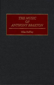 Mike_heffley-music_of_anthony_braxton_span3
