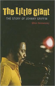 The_little_giant_the_story_of_johnny_griffin_span3