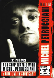 Non Stop Travels with Michel Petrucciani/Trio Live in Stuttgart Michel Petrucciani