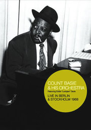 Live in Berlin & Stockholm 1968 Count Basie & His Orchestra