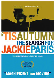 'Tis Autumn: The Search for Jackie Paris Jackie Paris