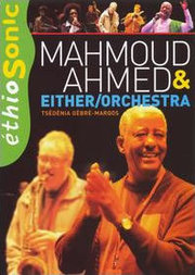Mahmou D Ahmed & Eit Her/Orchestra Mahmou D Ahmed & Eit Her/Orchestra