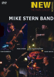 New Morning: The Paris Concert Mike Stern Band