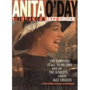 The Life of a Jazz Singer Anita O'Day