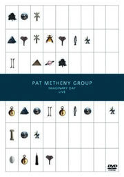 Imaginary Day Live Pat Metheny Group