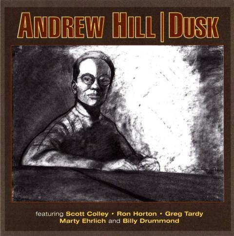 8. Andrew Hill: '15/8' (<i>Dusk</i>; Palmetto, 2000)