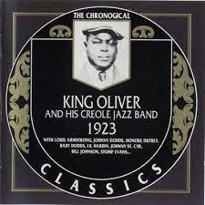 """4. King Oliver's Creole Jazz Band: """"Dipper Mouth Blues"""" (<i>The Chronological King Oliver 1923</i>; Classics, 1992 [originally recorded April 6, 1923])"""