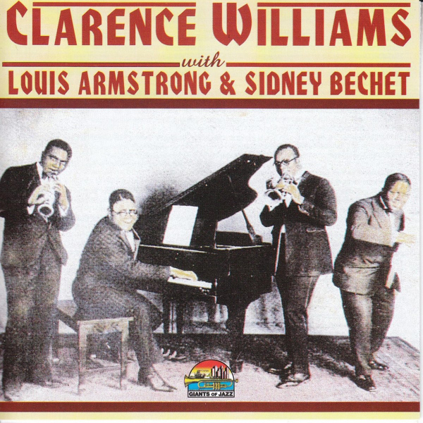"""5. Clarence Williams' Blue Five: """"House Rent Blues (The Stomp)"""" (<i>Clarence Williams with Louis Armstrong & Sidney Bechet</i>; Giants of Jazz, 2015 [originally recorded Nov. 14, 1923])"""
