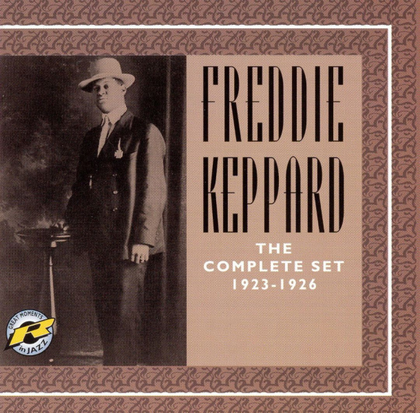 "8. Freddie Keppard's Jazz Cardinals: ""Stock Yards Strut"" (<i>1923-1926: The Complete Set</i>; Retrieval, 2006 [originally recorded July 26, 1926])"