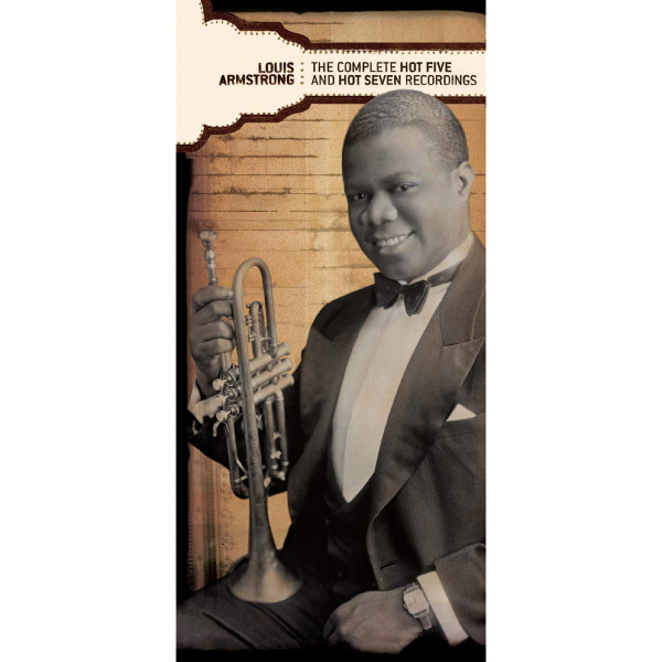 "9. Louis Armstrong and His Hot Five: ""Hotter Than That"" (<i>The Complete Hot Five and Hot Seven Recordings, Vol. 3</i>; Sony Legacy, 2003 [originally recorded Dec. 13, 1927])"