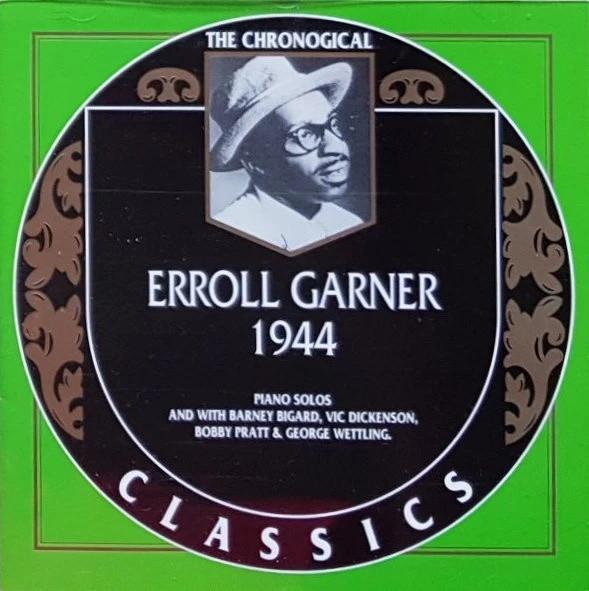 "1. Erroll Garner: ""All the Things You Are, Parts 1 & 2"" (<i>The Chronological Classics: 1944</i>; Classics, 1995 [originally recorded Dec. 14, 1944])"