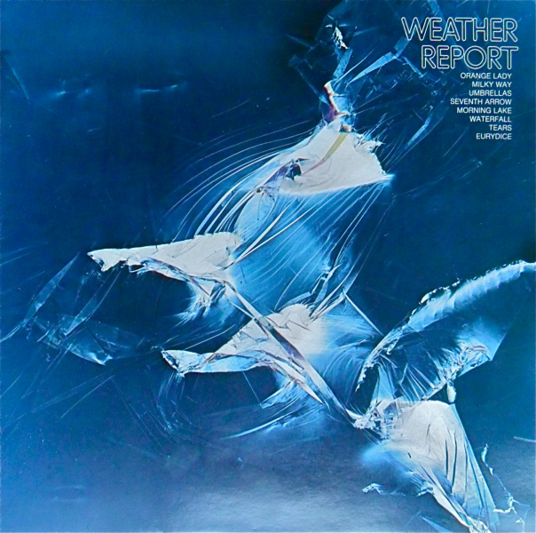 1. Weather Report : <i>Weather Report</i> (Columbia, 1971)