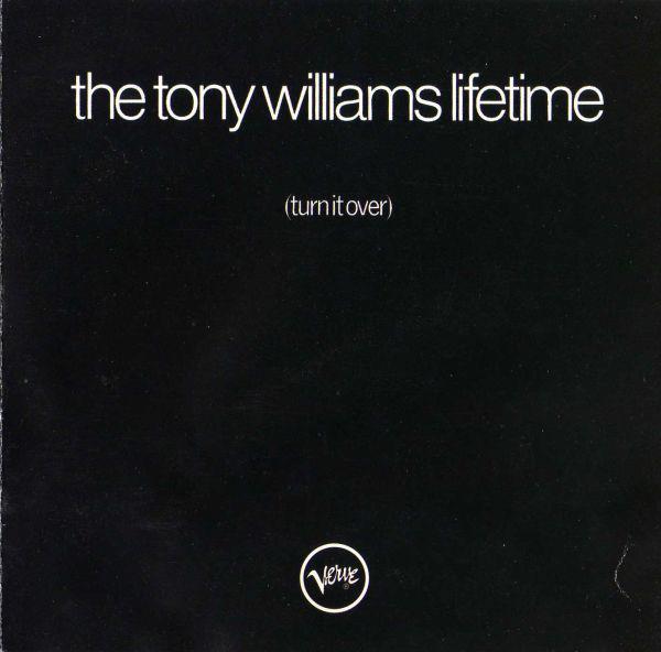 4. The Tony Williams Lifetime: <i>Turn It Over</i> (Verve, 1970)