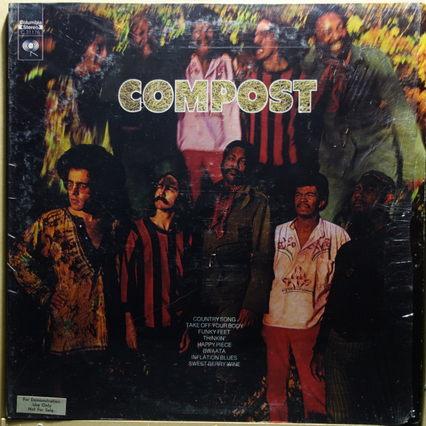 7. Compost: <i>Take Off Your Body</i> (Columbia, 1971)