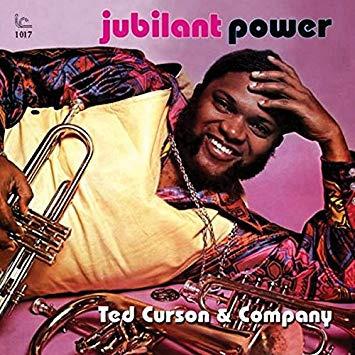 7. Ted Curson & Company: <i>Jubilant Power</i> (Inner City, 1976)