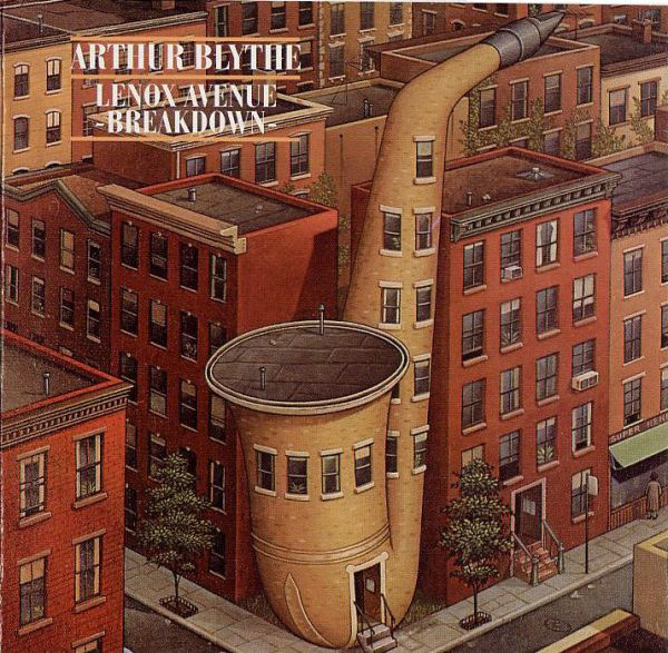 9. Arthur Blythe: <i>Lenox Avenue Breakdown</i> (Columbia, 1979)