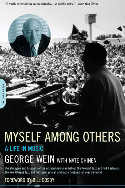 6. George Wein with Nate Chinen: <i>Myself Among Others: A Life in Music</i> (2003)