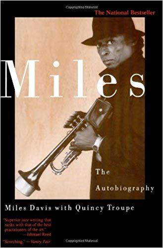 2. Miles Davis with Quincy Troupe: <i>Miles: The Autobiography</i> (1989)