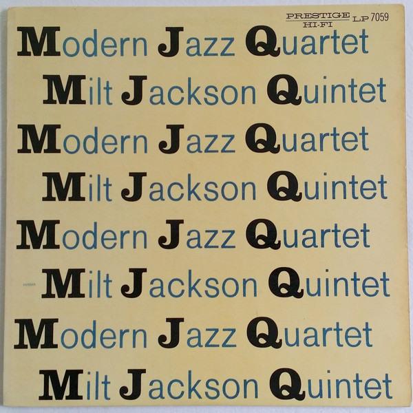 4. Modern Jazz Quartet: 'Vendome' (<i>MJQ</i>; Prestige, 1956 [originally recorded December 22, 1952])