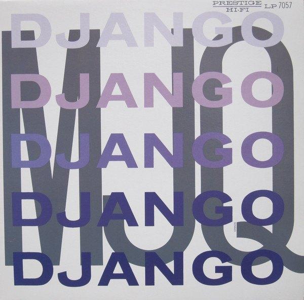 5. Modern Jazz Quartet: <i>Django</i> (Prestige, 1956)