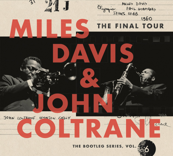 10. Miles Davis & John Coltrane: <i>The Final Tour: The Bootleg Series, Vol. 6 </i> (Legacy, 2018)
