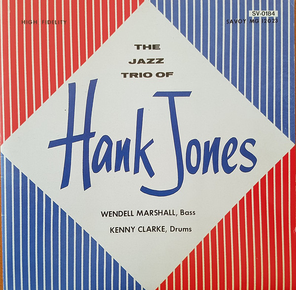 Hank Jones: <i>The Jazz Trio of Hank Jones</i> (Savoy, 1956)