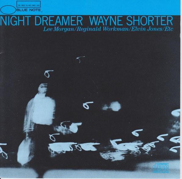 Wayne Shorter: <i>Night Dreamer</i> (Blue Note, 1964)