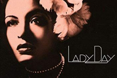 """7. Billie Holiday: """"Ghost of Yesterday"""" (1940 Vocalion single; appears on <em>Lady Day: The Complete Billie Holiday on Columbia 1933-1944</em>, Columbia/Legacy, 2001)"""