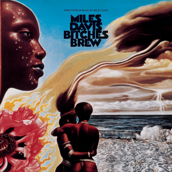 Miles Davis: <i>Bitches Brew</i> (Columbia, 1970)
