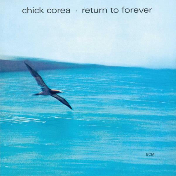 Chick Corea: <i>Return to Forever</i> (ECM, 1972)