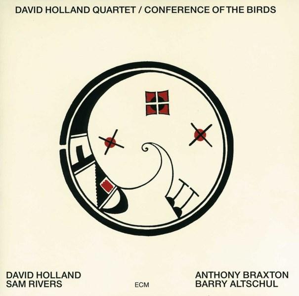 David Holland Quartet: <i>Conference of the Birds</i> (ECM, 1973)