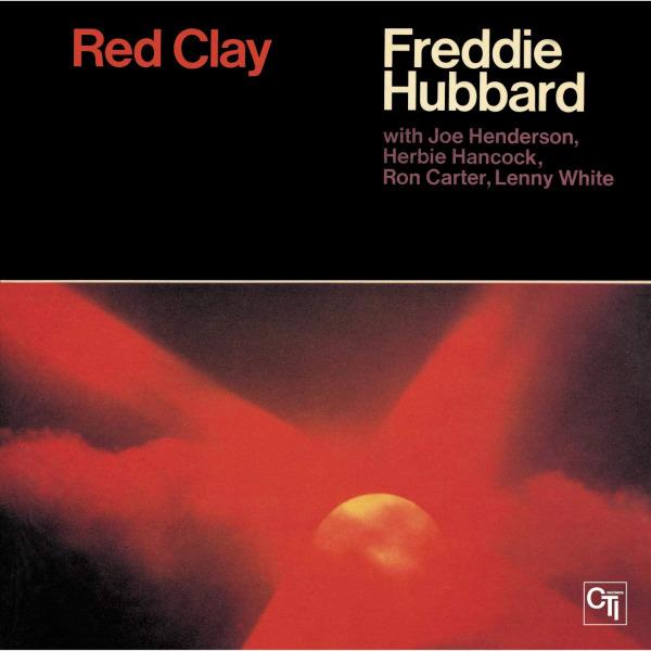 7. Freddie Hubbard: <i>Red Clay</i>