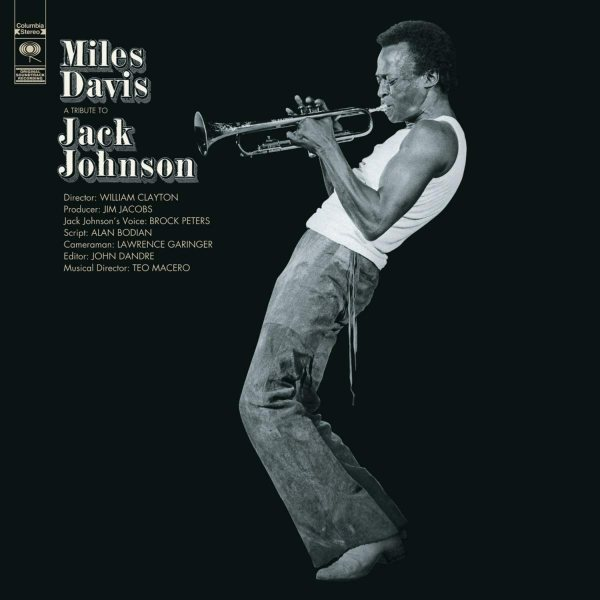 9. Miles Davis: <i>A Tribute to Jack Johnson</i>