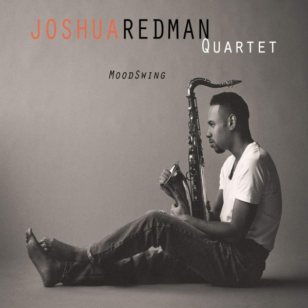 Joshua Redman: <i>MoodSwing</i> (Warner Bros., 1994)