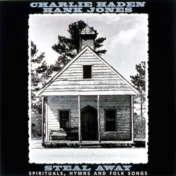 Charlie Haden, Hank Jones: <i>Steal Away</i> (Verve, 1995)