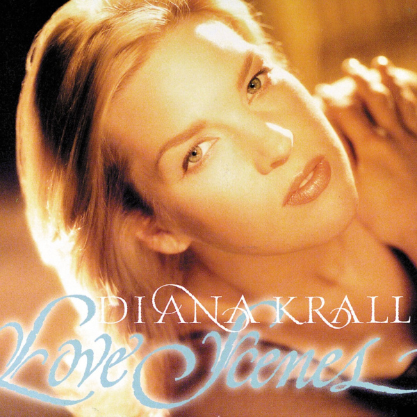 Diana Krall: <i>Love Scenes</i> (GRP/Impulse!, 1997)