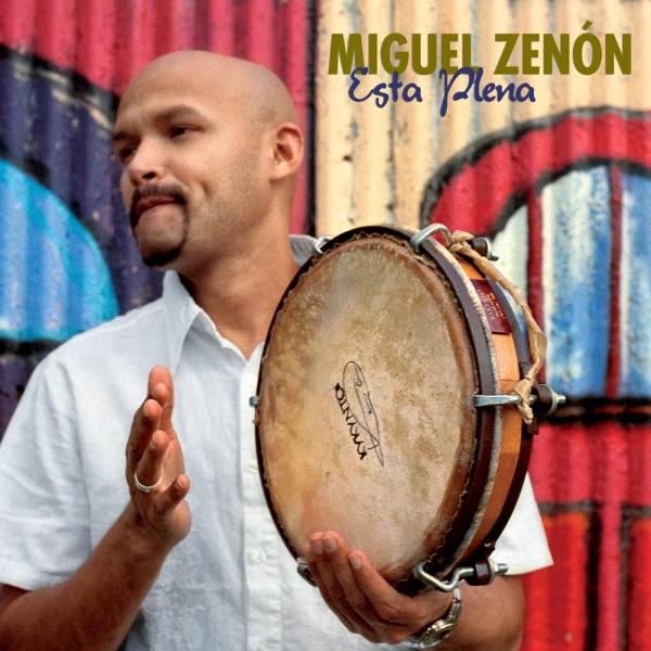 Miguel Zenón: <i>Esta Plena</i> (Marsalis, 2009)