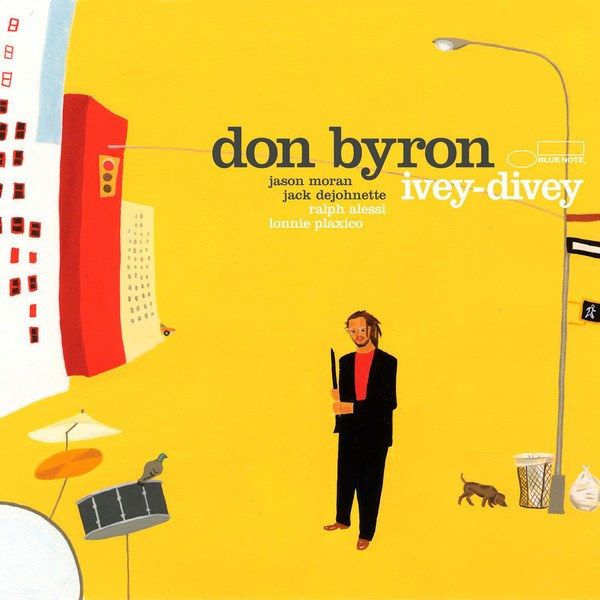 Don Byron: <i>Ivey-Divey</i> (Blue Note, 2004)