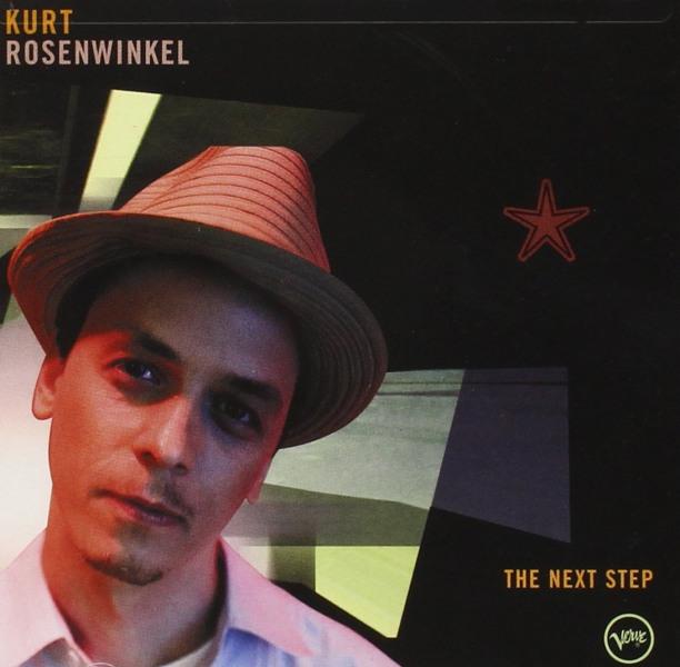 1. Kurt Rosenwinkel: <i>The Next Step</i>