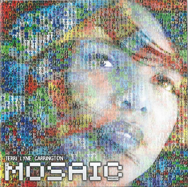 Terri Lyne Carrington: <i>The Mosaic Project</i> (Concord Jazz, 2011)