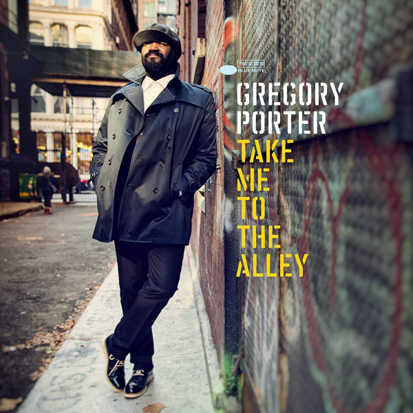 Gregory Porter: <i>Take Me to the Alley</i> (Blue Note, 2016)