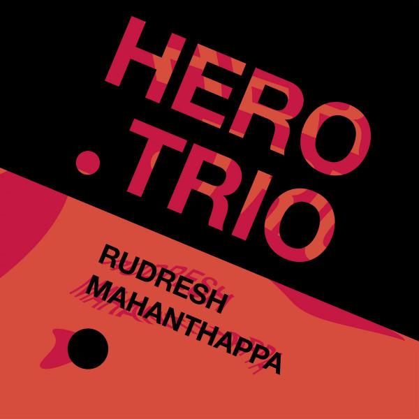 4. Rudresh Mahanthappa: <i>Hero Trio</i> (Whirlwind)