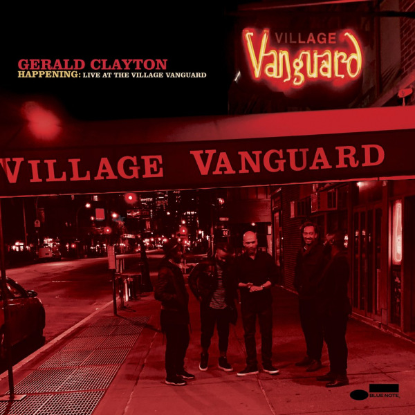 7. Gerald Clayton: <i>Happening: Live at the Village Vanguard</i> (Blue Note)