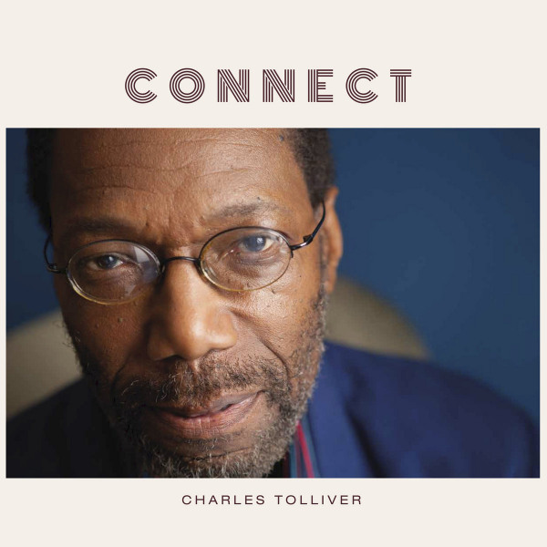 15. Charles Tolliver: <i>Connect</i> (Gearbox)