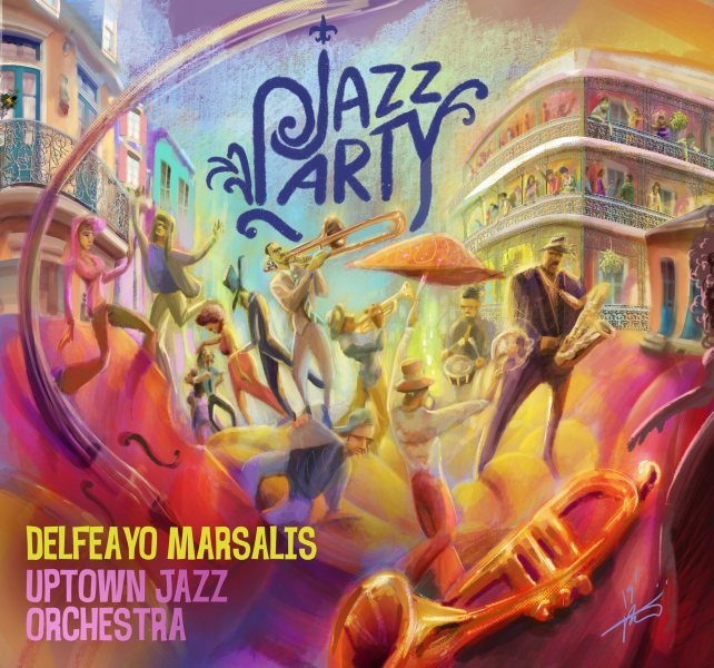 37. Delfeayo Marsalis Uptown Jazz Orchestra: <i>Jazz Party</i> (Troubadour Jass)