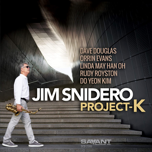 25. Jim Snidero: <i>Project-K</i> (Savant)
